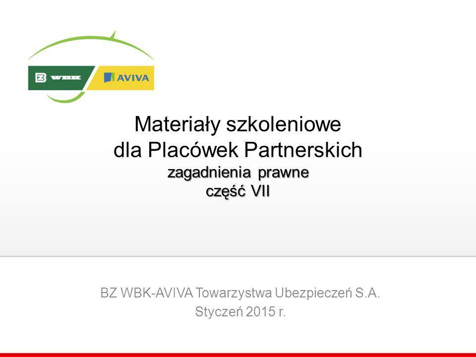 BZ WBK-AVIVA Towarzystwa Ubezpieczeń S.A. Styczeń 2015 r.