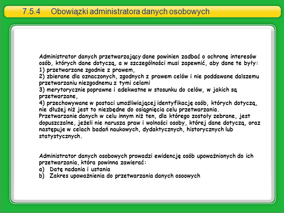 7.5.4 Obowiązki administratora danych osobowych