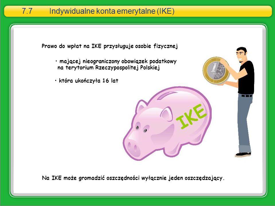 7.7 Indywidualne konta emerytalne (IKE)