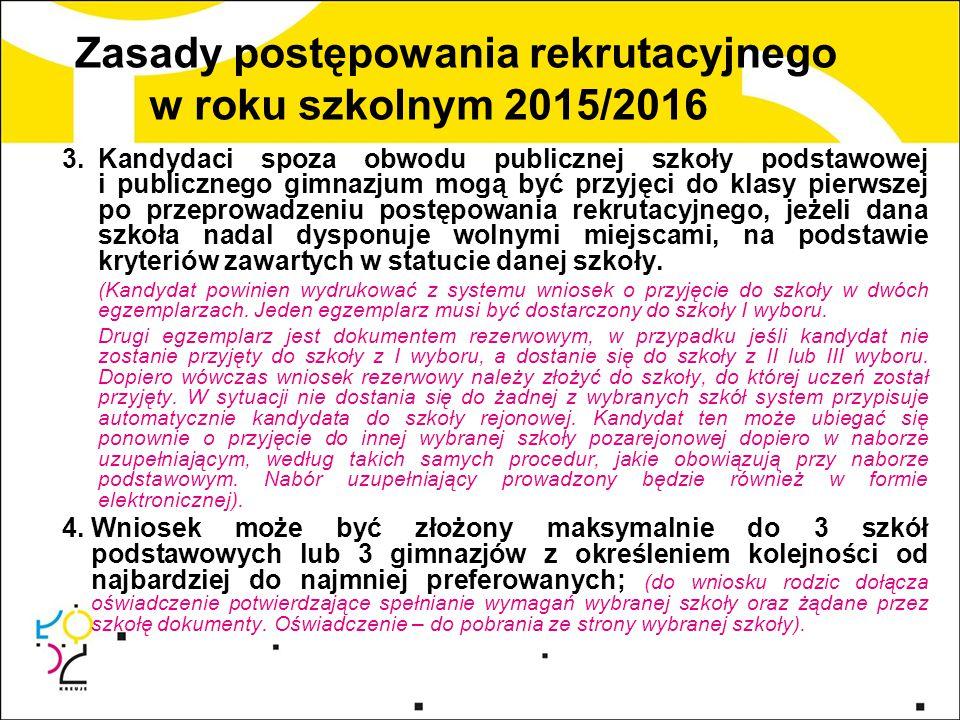 Zasady postępowania rekrutacyjnego w roku szkolnym 2015/2016