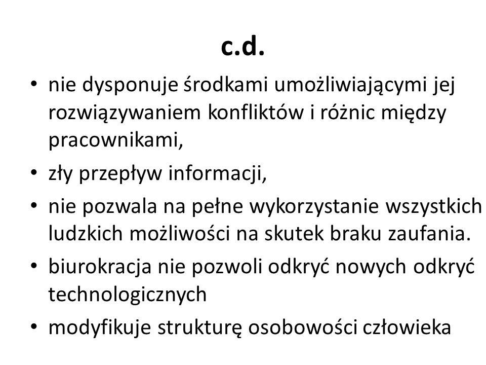 c.d. nie dysponuje środkami umożliwiającymi jej rozwiązywaniem konfliktów i różnic między pracownikami,