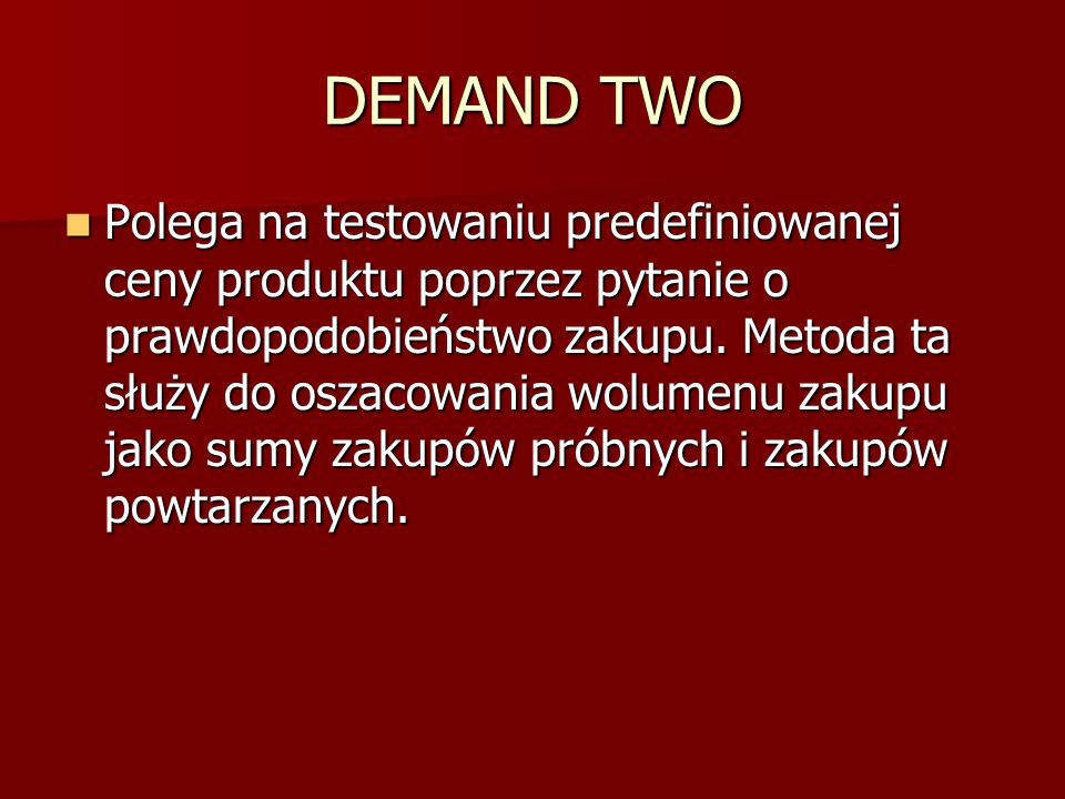 DEMAND TWO