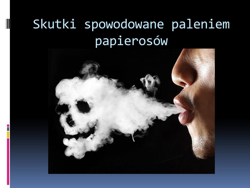 Skutki spowodowane paleniem papierosów