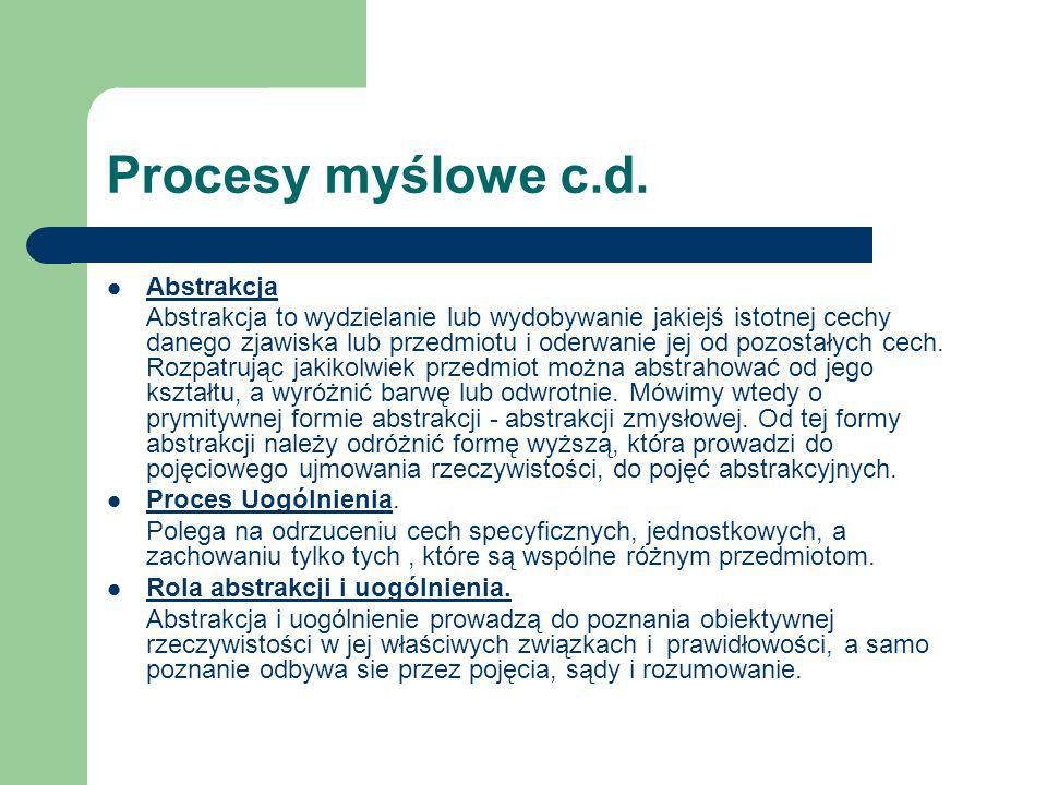 Procesy myślowe c.d. Abstrakcja