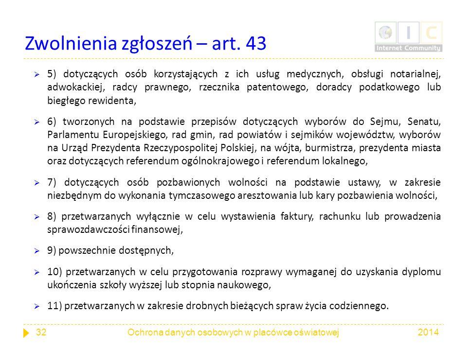 Zwolnienia zgłoszeń – art. 43