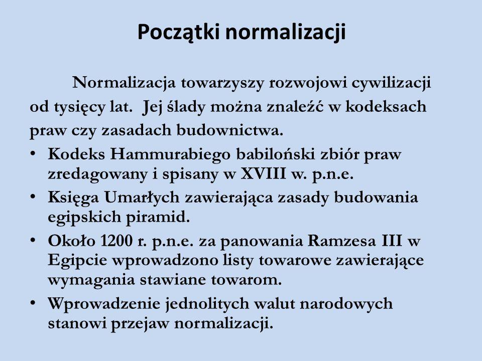 Początki normalizacji