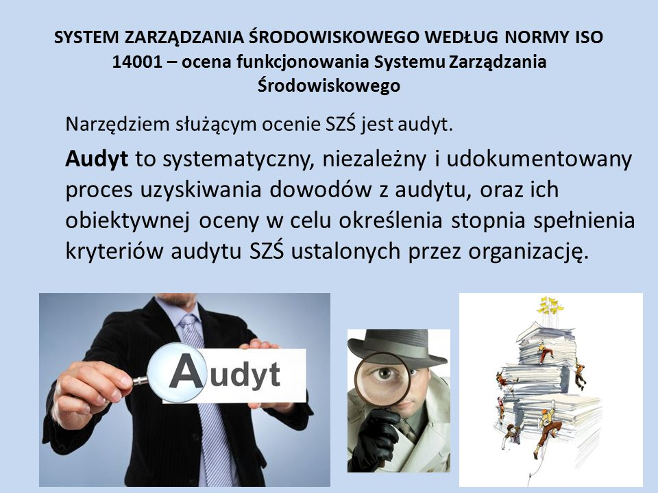 SYSTEM ZARZĄDZANIA ŚRODOWISKOWEGO WEDŁUG NORMY ISO 14001 – ocena funkcjonowania Systemu Zarządzania Środowiskowego
