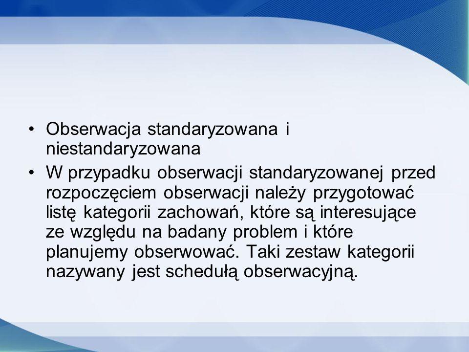 Obserwacja standaryzowana i niestandaryzowana