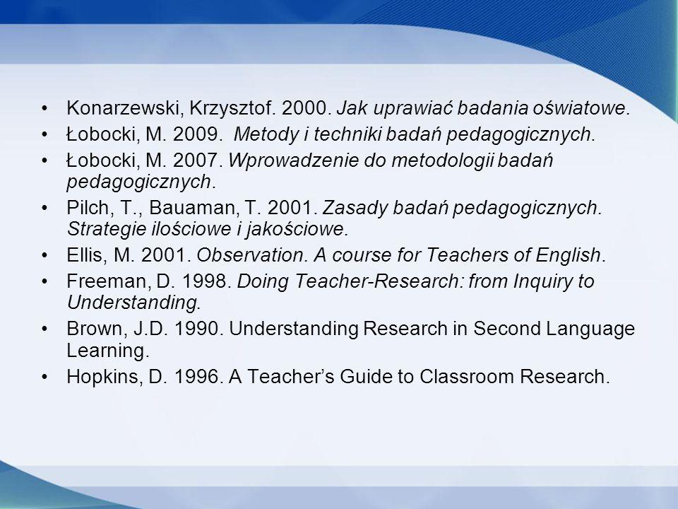Konarzewski, Krzysztof. 2000. Jak uprawiać badania oświatowe.