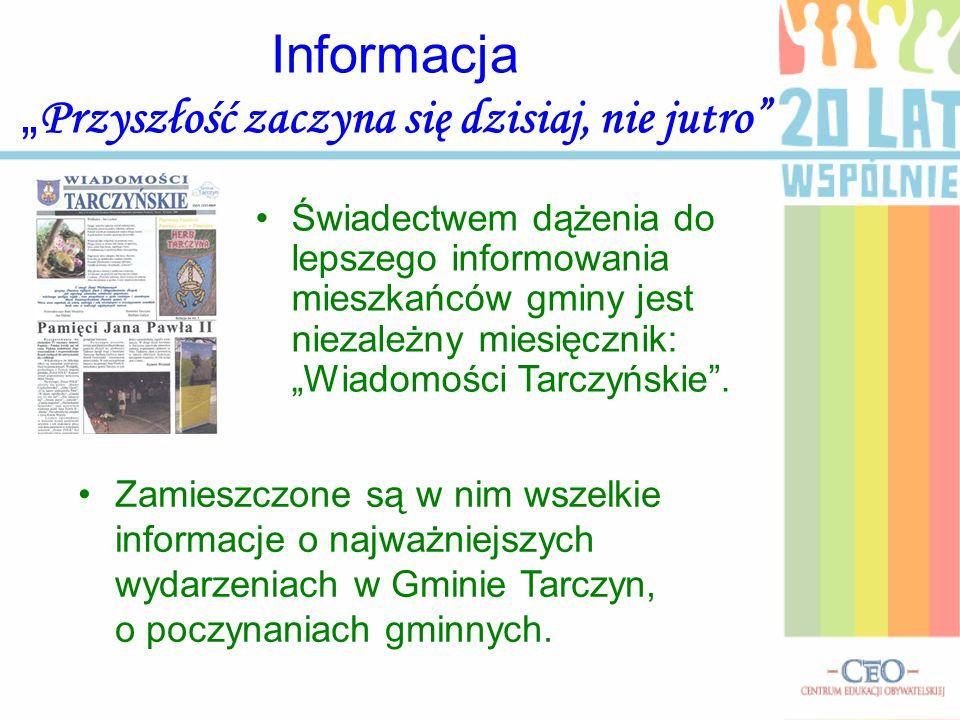 """Informacja """"Przyszłość zaczyna się dzisiaj, nie jutro"""