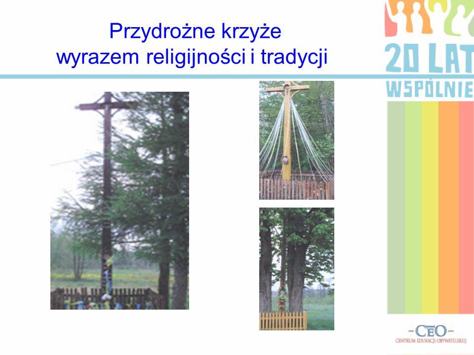 Przydrożne krzyże wyrazem religijności i tradycji