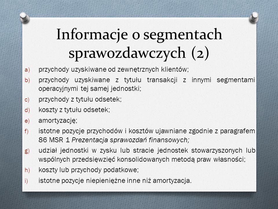 Informacje o segmentach sprawozdawczych (2)