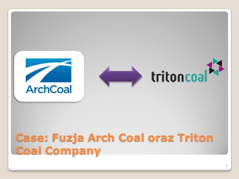 Case: Fuzja Arch Coal oraz Triton Coal Company