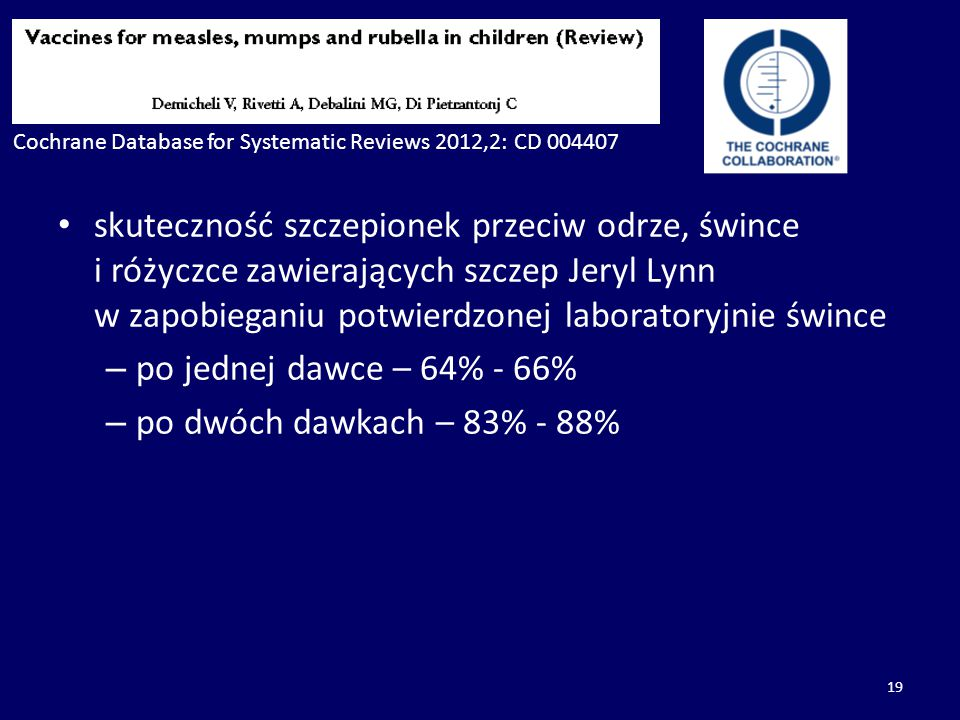Cochrane Database for Systematic Reviews 2012,2: CD 004407