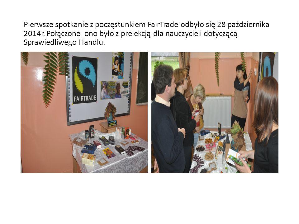 Pierwsze spotkanie z poczęstunkiem FairTrade odbyło się 28 października 2014r.