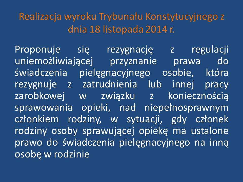 Realizacja wyroku Trybunału Konstytucyjnego z dnia 18 listopada 2014 r.