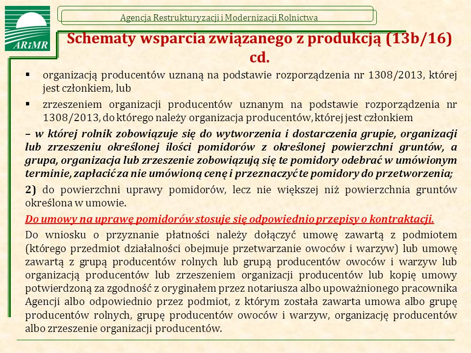 Schematy wsparcia związanego z produkcją (13b/16) cd.