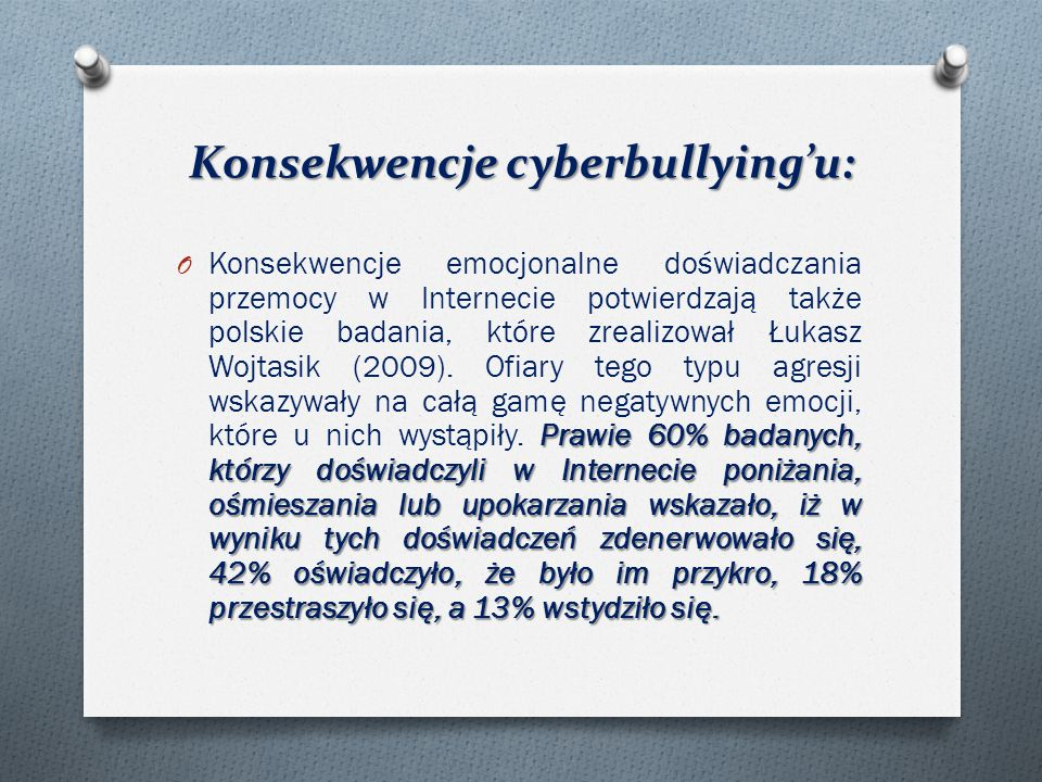 Konsekwencje cyberbullying'u: