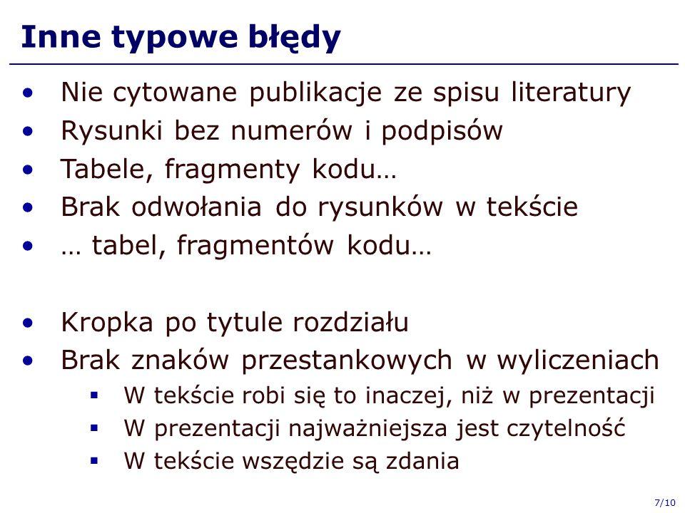 Inne typowe błędy Nie cytowane publikacje ze spisu literatury