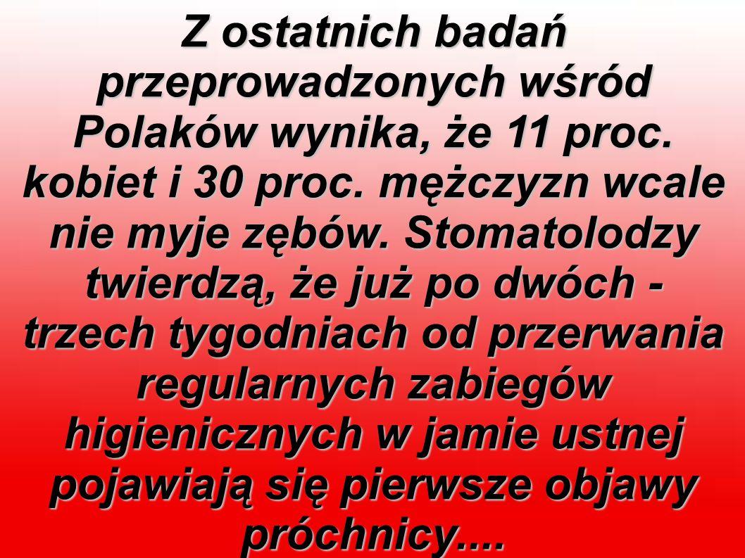 Z ostatnich badań przeprowadzonych wśród Polaków wynika, że 11 proc