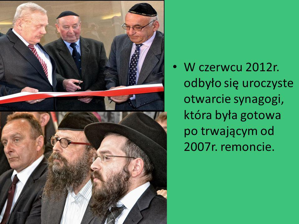 W czerwcu 2012r. odbyło się uroczyste otwarcie synagogi, która była gotowa po trwającym od 2007r.