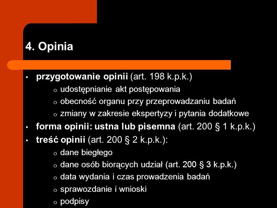 4. Opinia przygotowanie opinii (art. 198 k.p.k.)