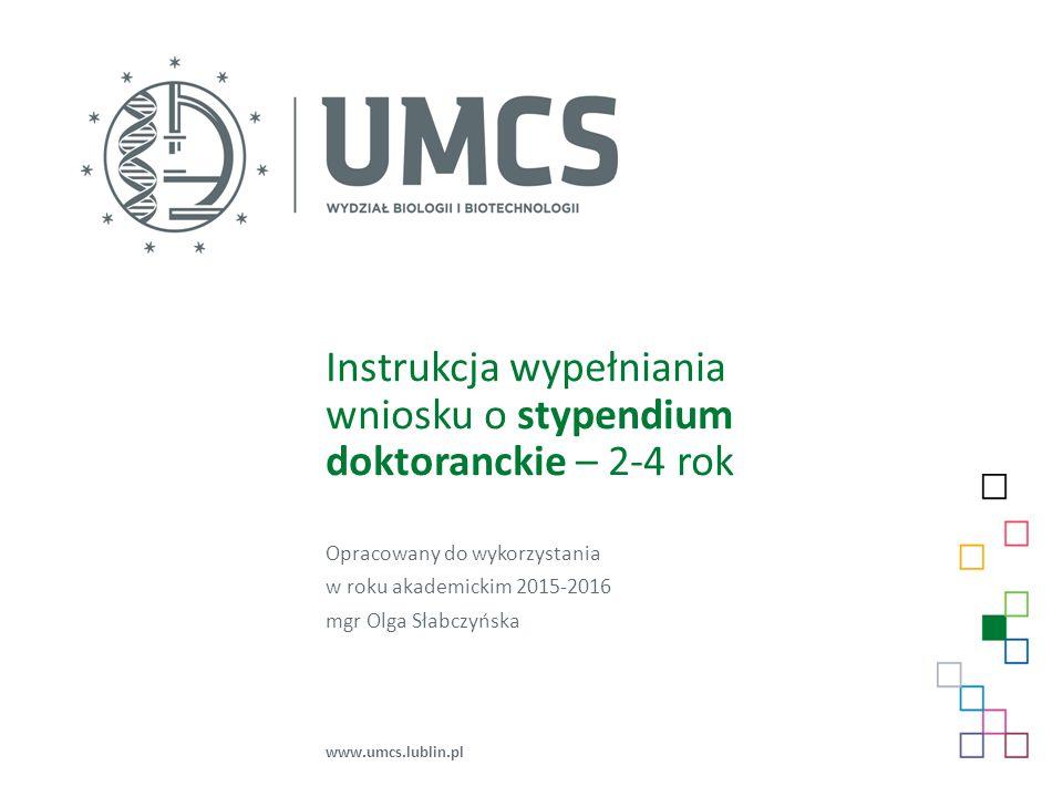 Instrukcja wypełniania wniosku o stypendium doktoranckie – 2-4 rok