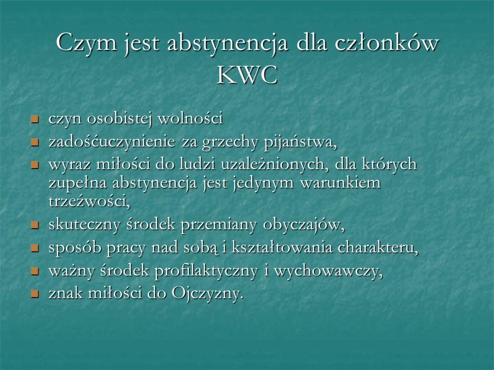 Czym jest abstynencja dla członków KWC