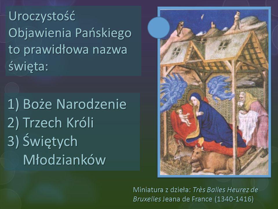 Boże Narodzenie Trzech Króli Świętych Młodzianków