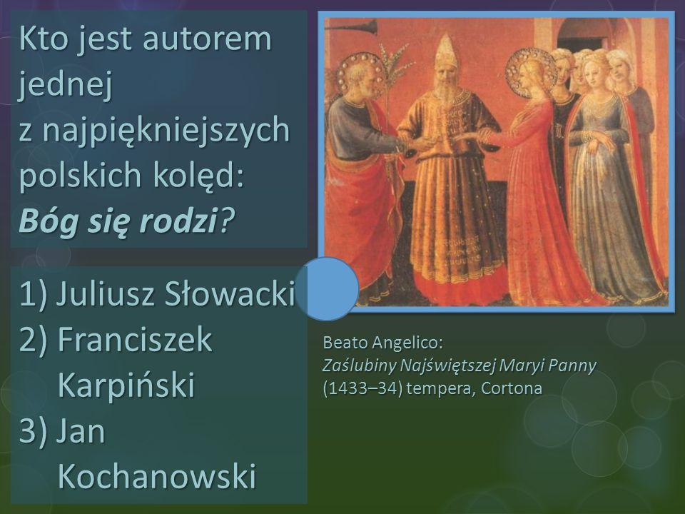Kto jest autorem jednej z najpiękniejszych polskich kolęd: Bóg się rodzi