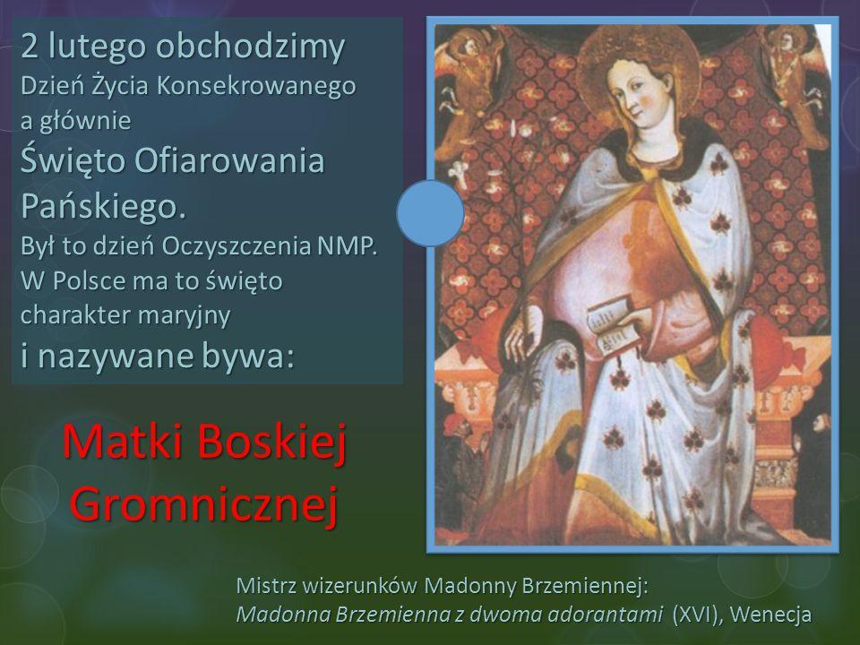 Matki Boskiej Gromnicznej