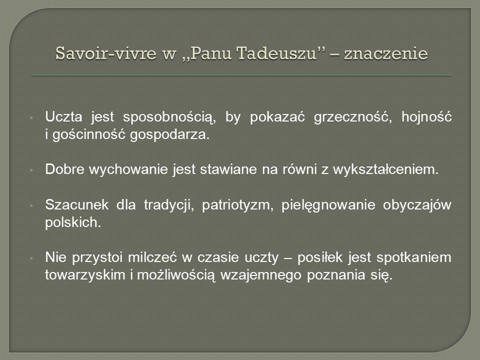 """Savoir-vivre w """"Panu Tadeuszu – znaczenie"""