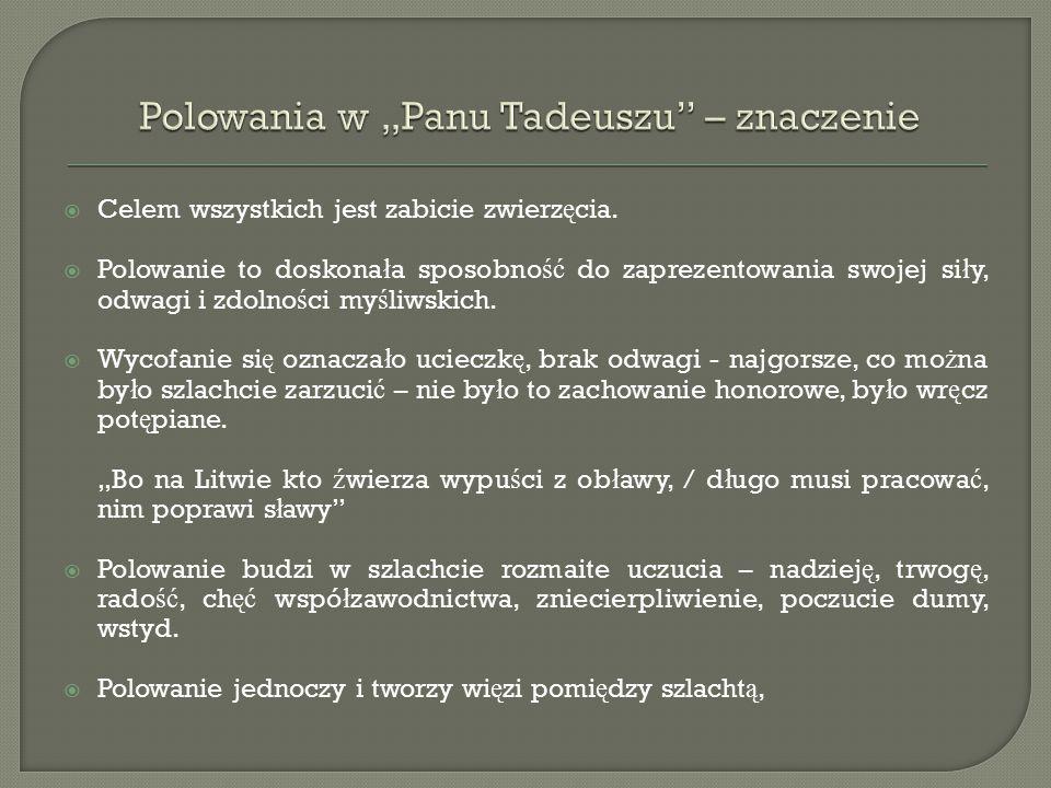 """Polowania w """"Panu Tadeuszu – znaczenie"""