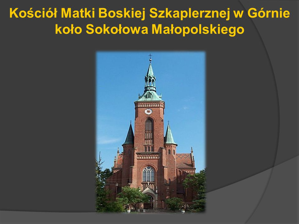 Kościół Matki Boskiej Szkaplerznej w Górnie koło Sokołowa Małopolskiego