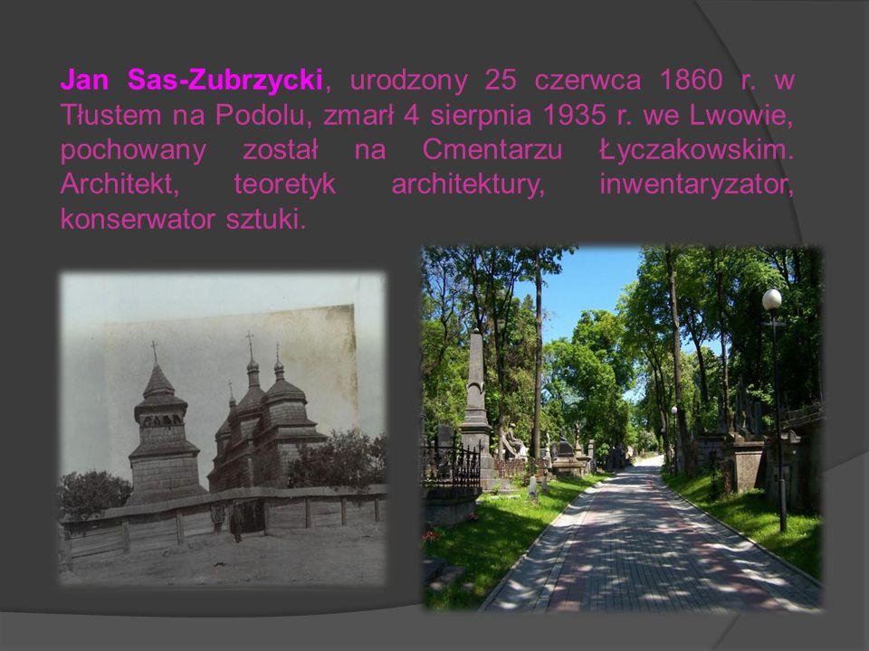Jan Sas-Zubrzycki, urodzony 25 czerwca 1860 r