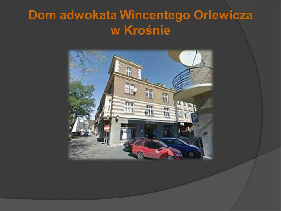 Dom adwokata Wincentego Orlewicza w Krośnie