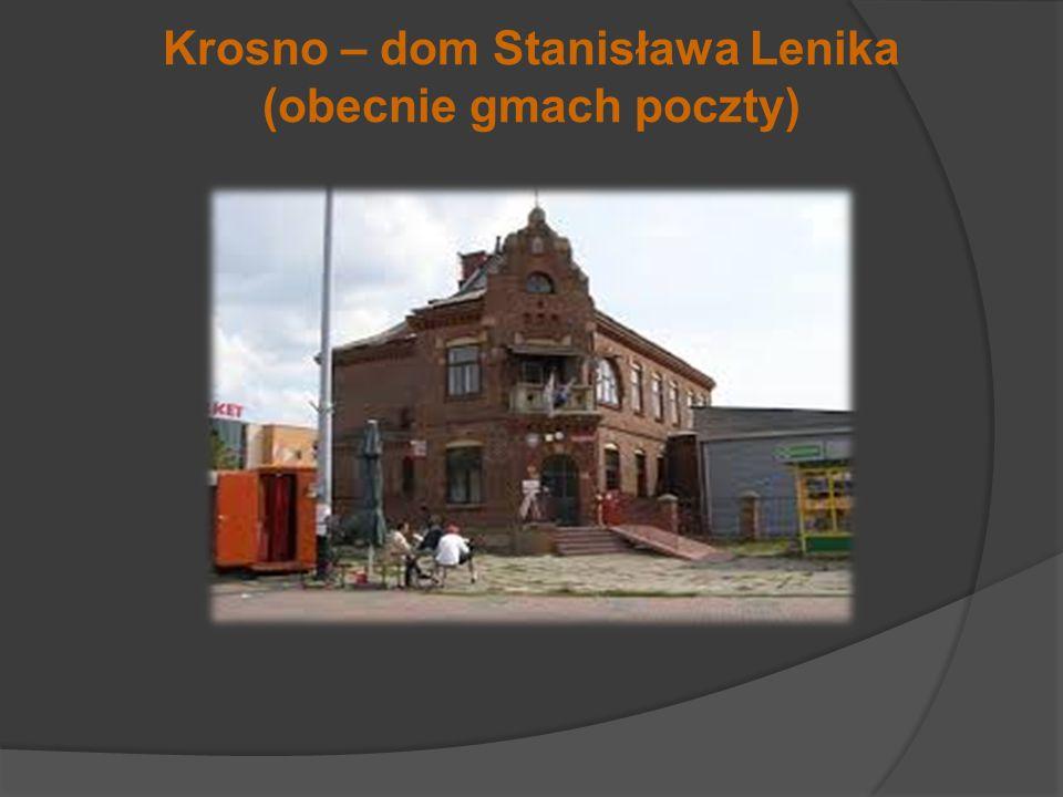 Krosno – dom Stanisława Lenika (obecnie gmach poczty)