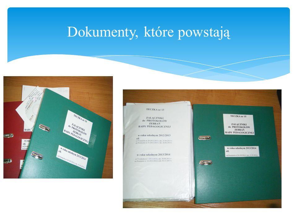 Dokumenty, które powstają