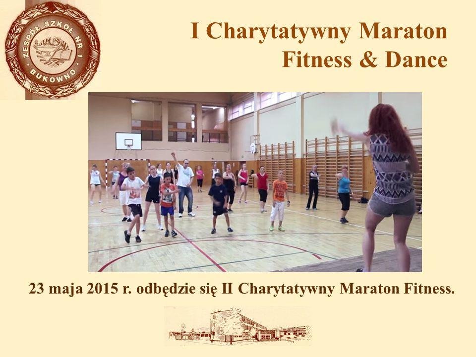 I Charytatywny Maraton Fitness & Dance