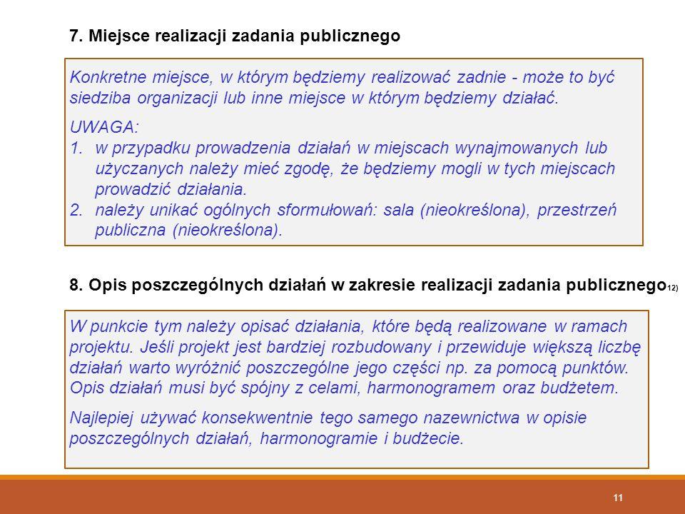 7. Miejsce realizacji zadania publicznego