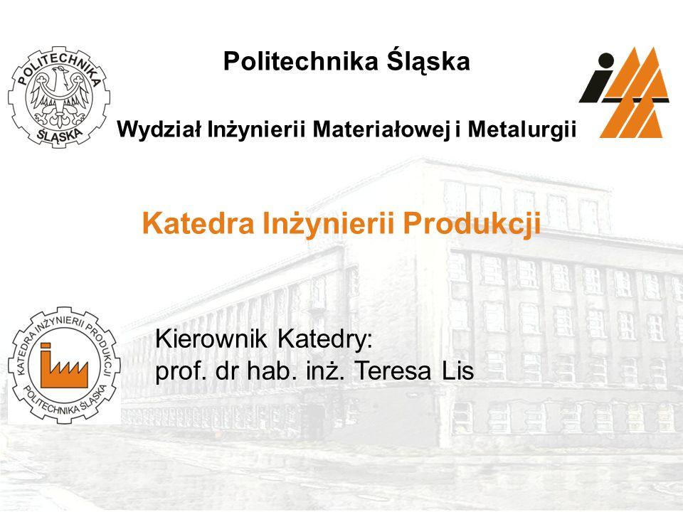 Katedra Inżynierii Produkcji