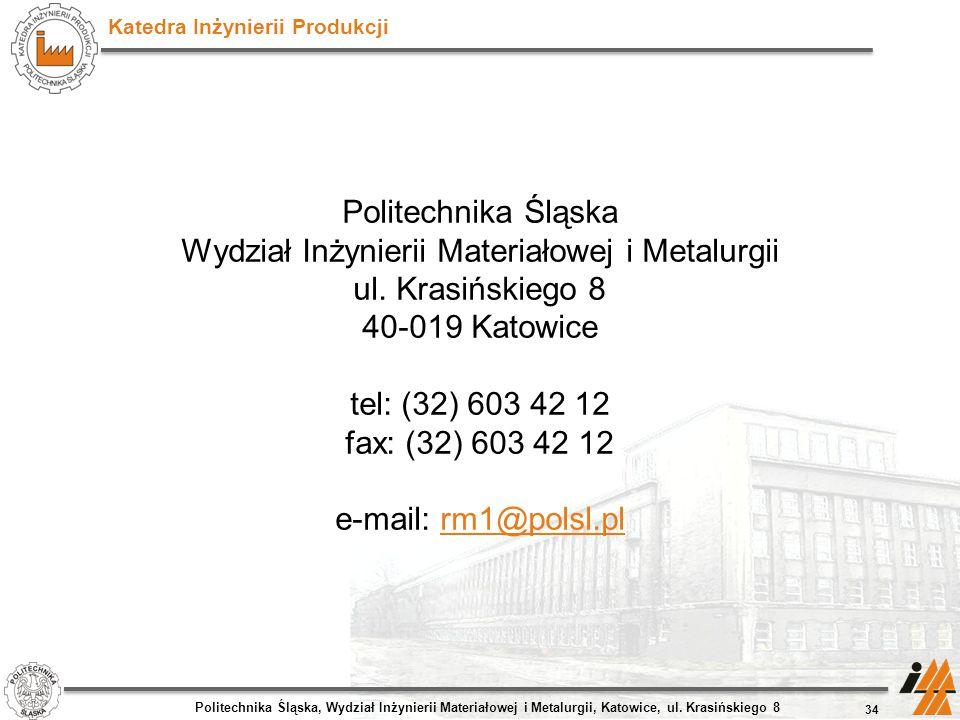 Politechnika Śląska Wydział Inżynierii Materiałowej i Metalurgii ul
