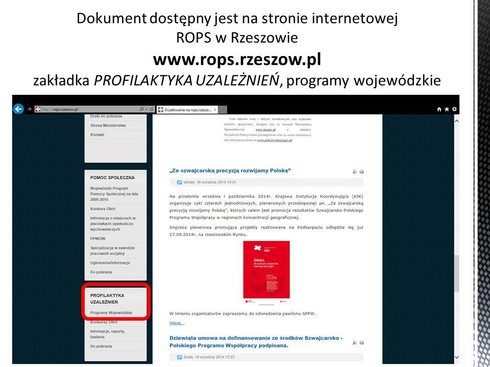 Dokument dostępny jest na stronie internetowej ROPS w Rzeszowie www