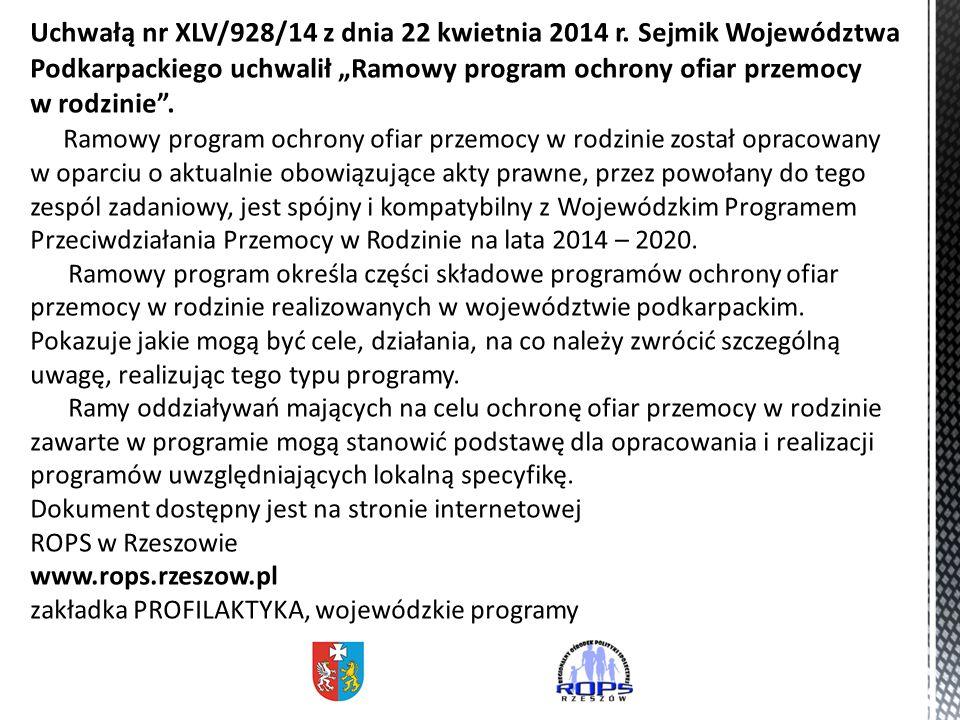 Uchwałą nr XLV/928/14 z dnia 22 kwietnia 2014 r