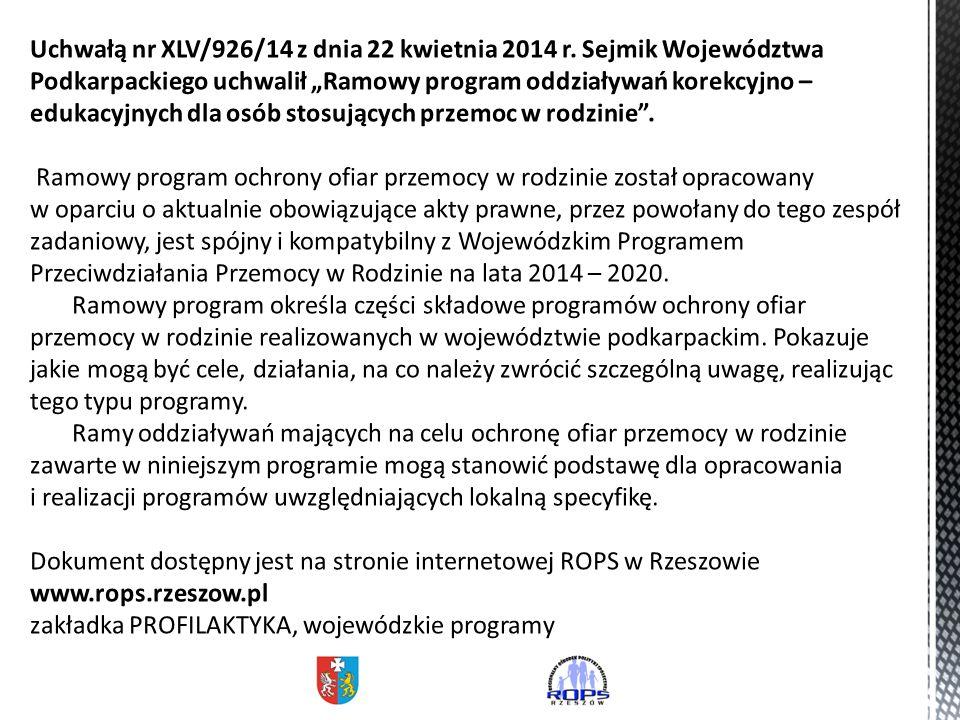 Uchwałą nr XLV/926/14 z dnia 22 kwietnia 2014 r