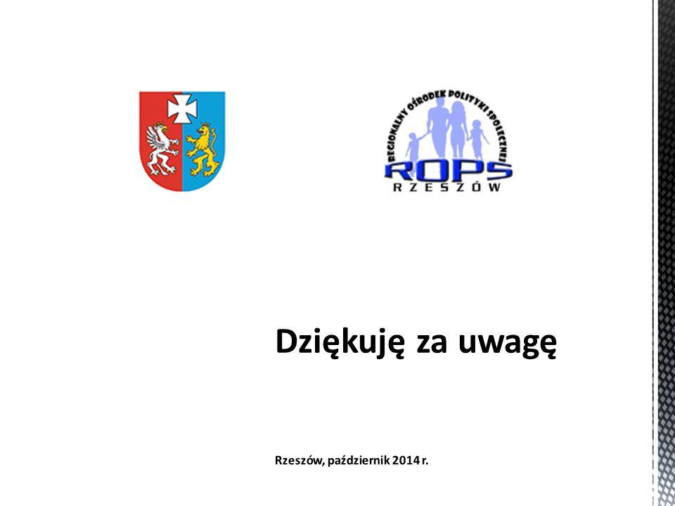 Dziękuję za uwagę Rzeszów, październik 2014 r.