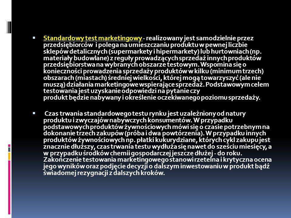 Standardowy test marketingowy - realizowany jest samodzielnie przez przedsiębiorców i polega na umieszczaniu produktu w pewnej liczbie sklepów detalicznych (supermarkety i hipermarkety) lub hurtowniach (np. materiały budowlane) z reguły prowadzących sprzedaż innych produktów przedsiębiorstwa na wybranych obszarze testowym. Wspomina się o konieczności prowadzenia sprzedaży produktów w kilku (minimum trzech) obszarach (miastach) średniej wielkości, której mogą towarzyszyć (ale nie muszą) działania marketingowe wspierające sprzedaż. Podstawowym celem testowania jest uzyskanie odpowiedzi na pytanie czy produkt będzie nabywany i określenie oczekiwanego poziomu sprzedaży.