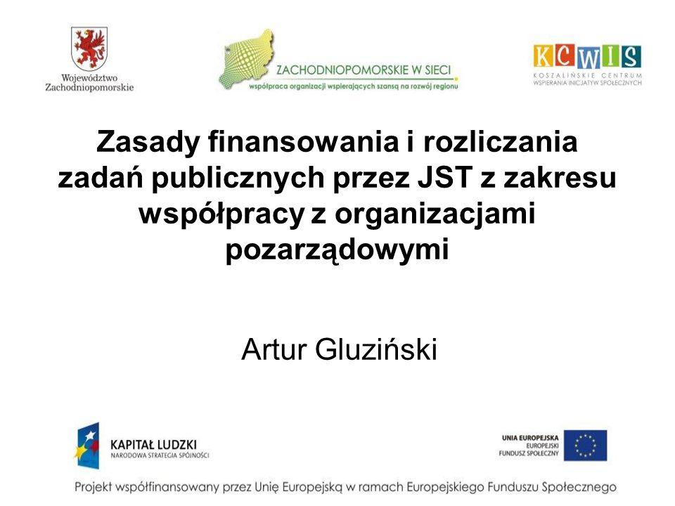 Zasady finansowania i rozliczania zadań publicznych przez JST z zakresu współpracy z organizacjami pozarządowymi