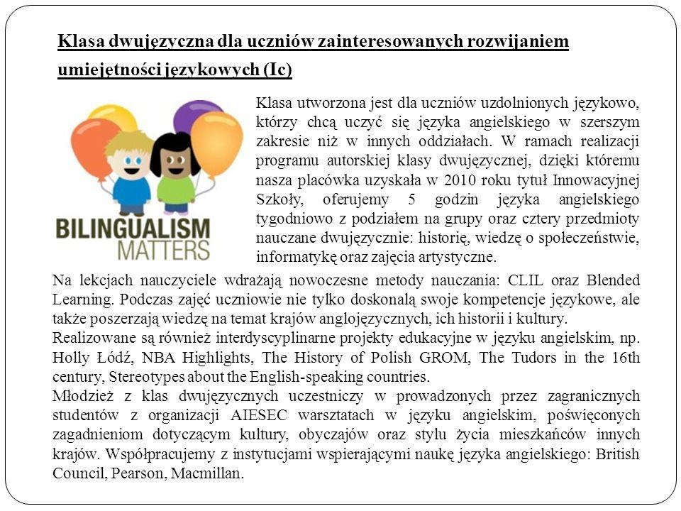 Klasa dwujęzyczna dla uczniów zainteresowanych rozwijaniem