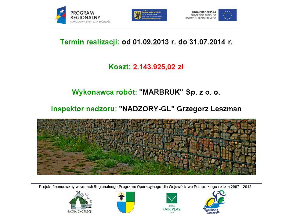 Termin realizacji: od 01.09.2013 r. do 31.07.2014 r.